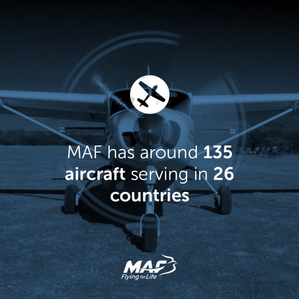 MAF has around 135 aircraft serving in 26 countries